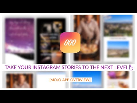 Take Your Instagaram Stories To The Next Level? Try The Mojo