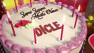 İyi ki doğdun DİCLE - İsme Özel Doğum Günü Şarkısı