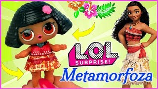 Metamorfoza LOL Surprise  Vaiana Skarb oceanu  Diseny  LOL Surprise DIY