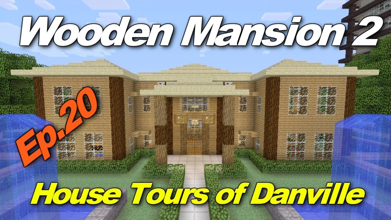 Beautiful Minecraft Xbox 360: Wooden Mansion #2! (House Tours Of Danville Episode 20)    YouTube