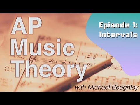 AP Music Theory Episode 1: Intervals