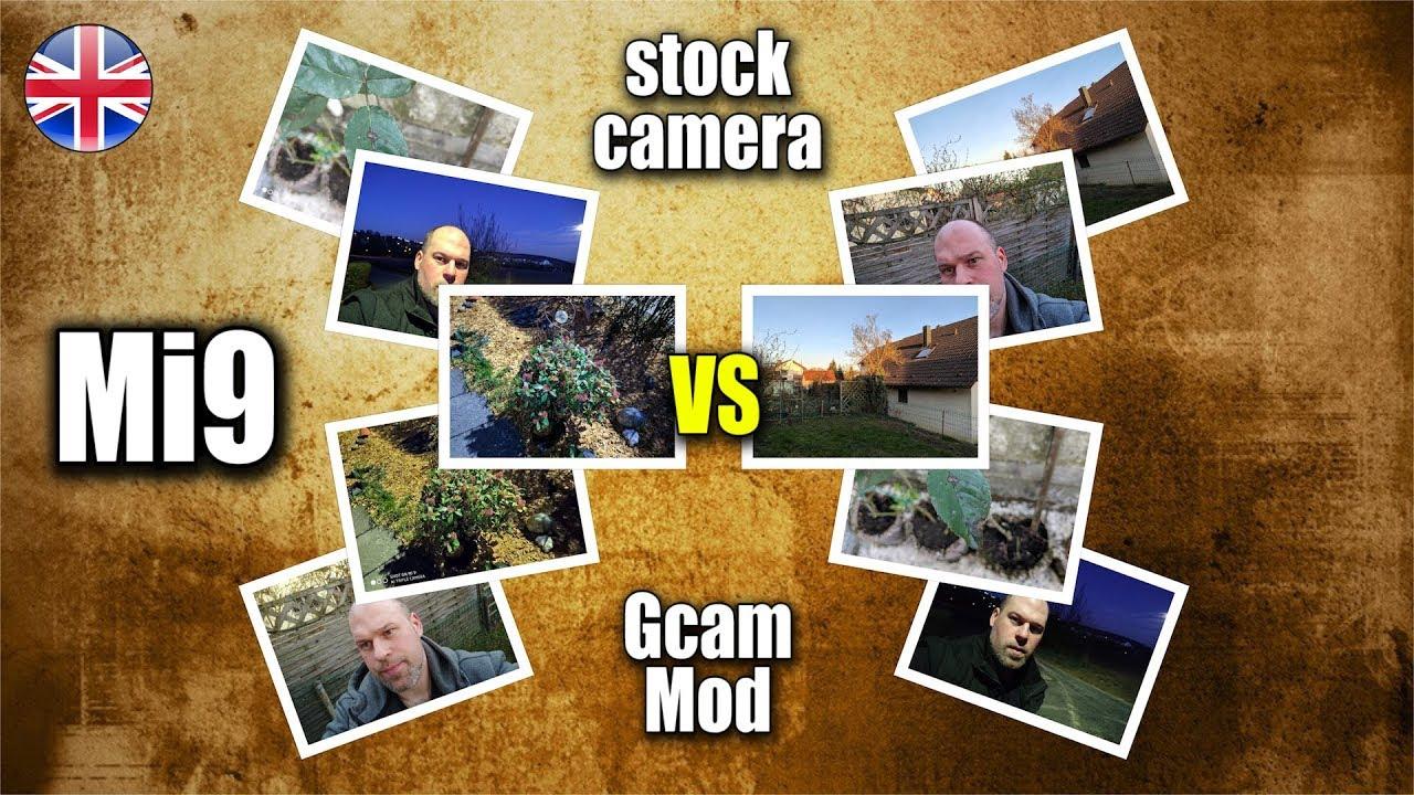 Xiaomi Mi9 | stock camera vs  Gcam Mod