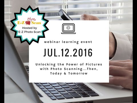 Unlocking the Power of Pictures with Photo Scanning   Then, Today   Tomorrow 2016 07 12