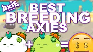 The Best Axies t๐ Breed in Axie Infinity! ($1000 profit a week)
