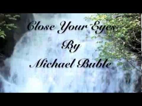 close-your-eyes-michael-buble-lyrics-alex-still