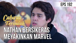 CAHAYA TERINDAH - Nathan Bersikeras Meyakinkan Marvel [18 November 2019]