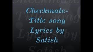 Checkmate- चेकमेट - मराठी Lyrics | Ajaj-Atul | Marathi song.mp3