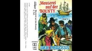 Meuterei auf der Bounty - Teil 2 - Der Prozess (Hörspiel, 1973)