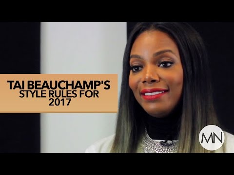 Tai Beauchamp's New Style Rules For 2017