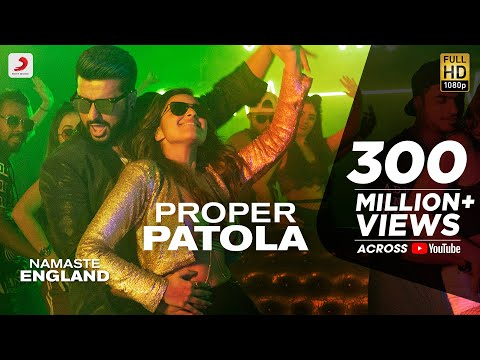 Mix - Proper Patola - Official Video | Namaste England | Arjun | Parineeti | Badshah | Diljit | Aastha
