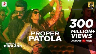 Proper Patola (Video Song) | Namaste England
