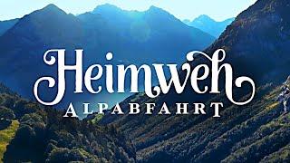 Gambar cover Heimweh –Alpabfahrt (Offiziells Musigvideo)