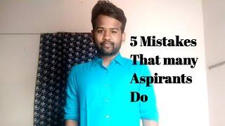5 Mistakes that many aspirants Do  ntha thappu inimel Panna jenmathuku bank velaku pogamudyathu