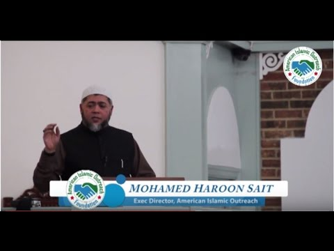 Convey The Message of Islam Utilize The Time and Opportunity Wisely Mohamed Haroon Sait