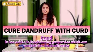 Watch:How Curd Cures Dandruff