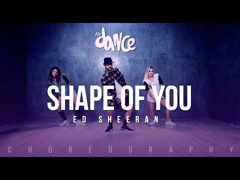 Shape of You -Ed Sheeran - Choreography - FitDance Life
