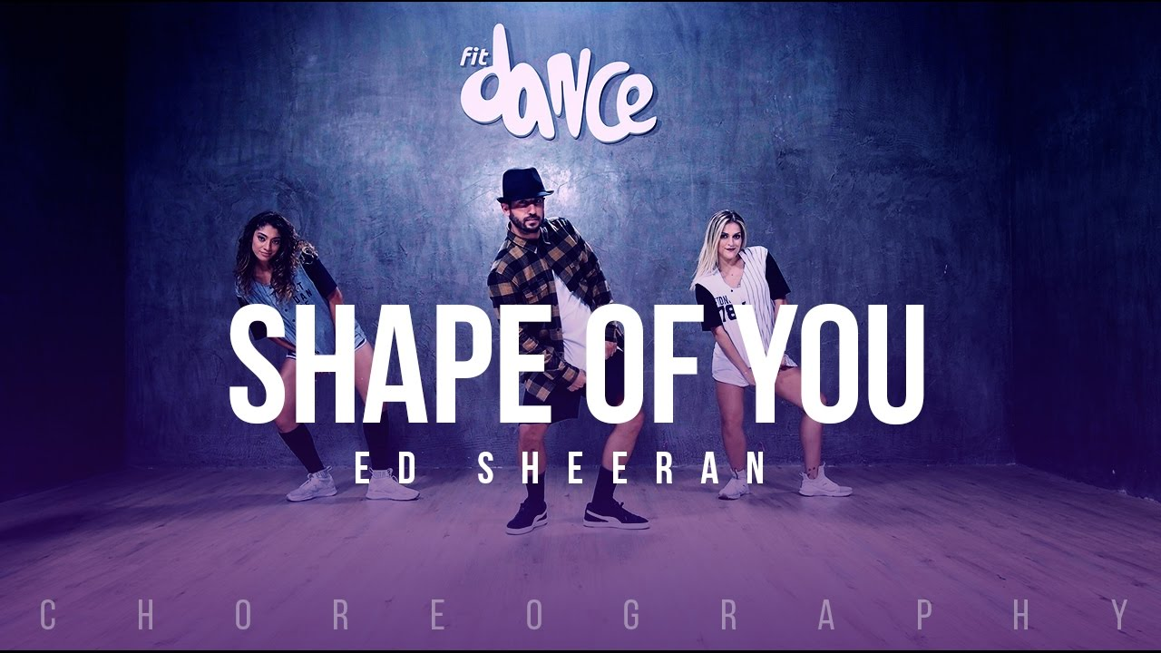Shape of You -  Ed Sheeran - Choreography - FitDance Life #1