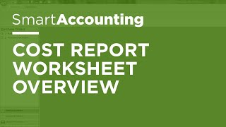 SmartAccounting - Cost Report Worksheet Overview