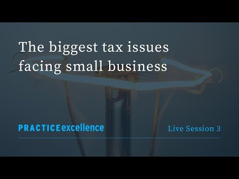 The biggest tax issues facing small business