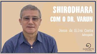 Depoimento Jesus Silva Costa sobre Shirodhara