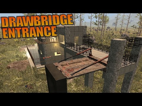 DRAWBRIDGE ENTRANCE | 7 Days to Die | Let's Play Gameplay Alpha 16 | S16.4E37