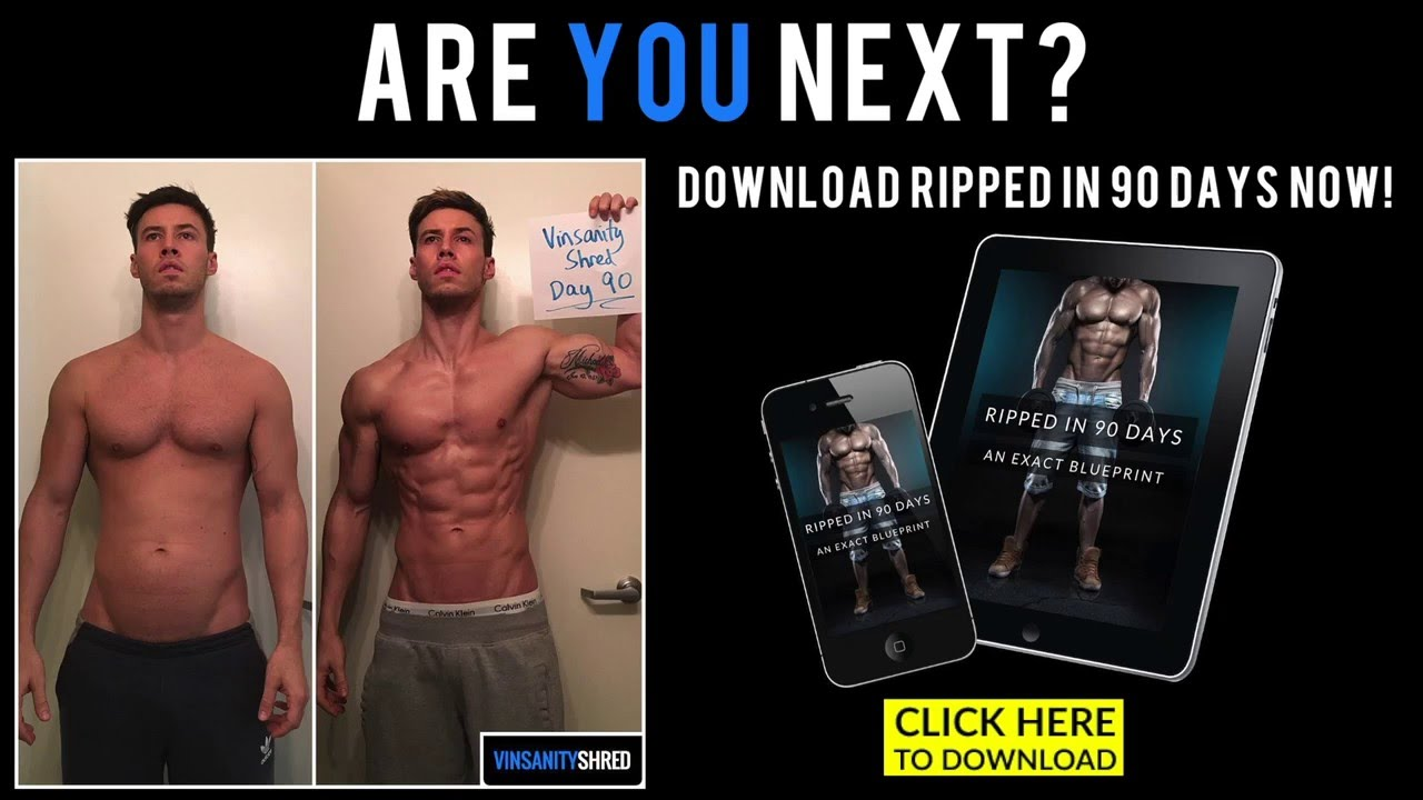 Ripped In 90 Days The Exact Blueprint Youtube