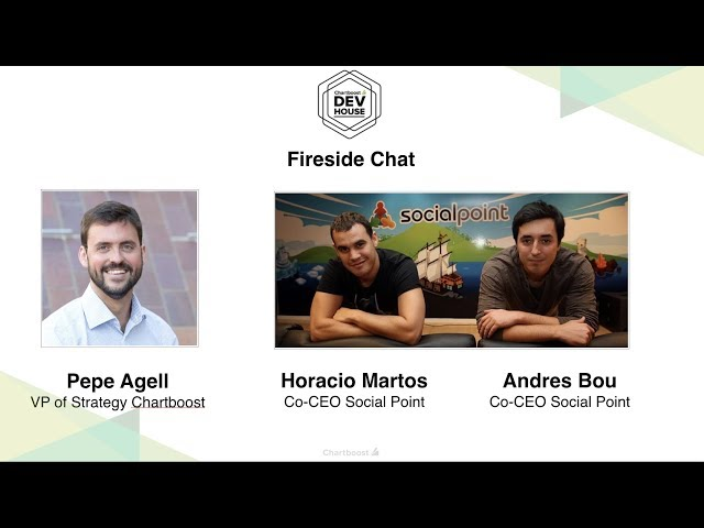 Social Point - Lessons from building a game start-up and being acquired (Chartboost Dev House)