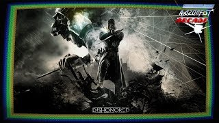 RazörFist Arcade: DISHONORED