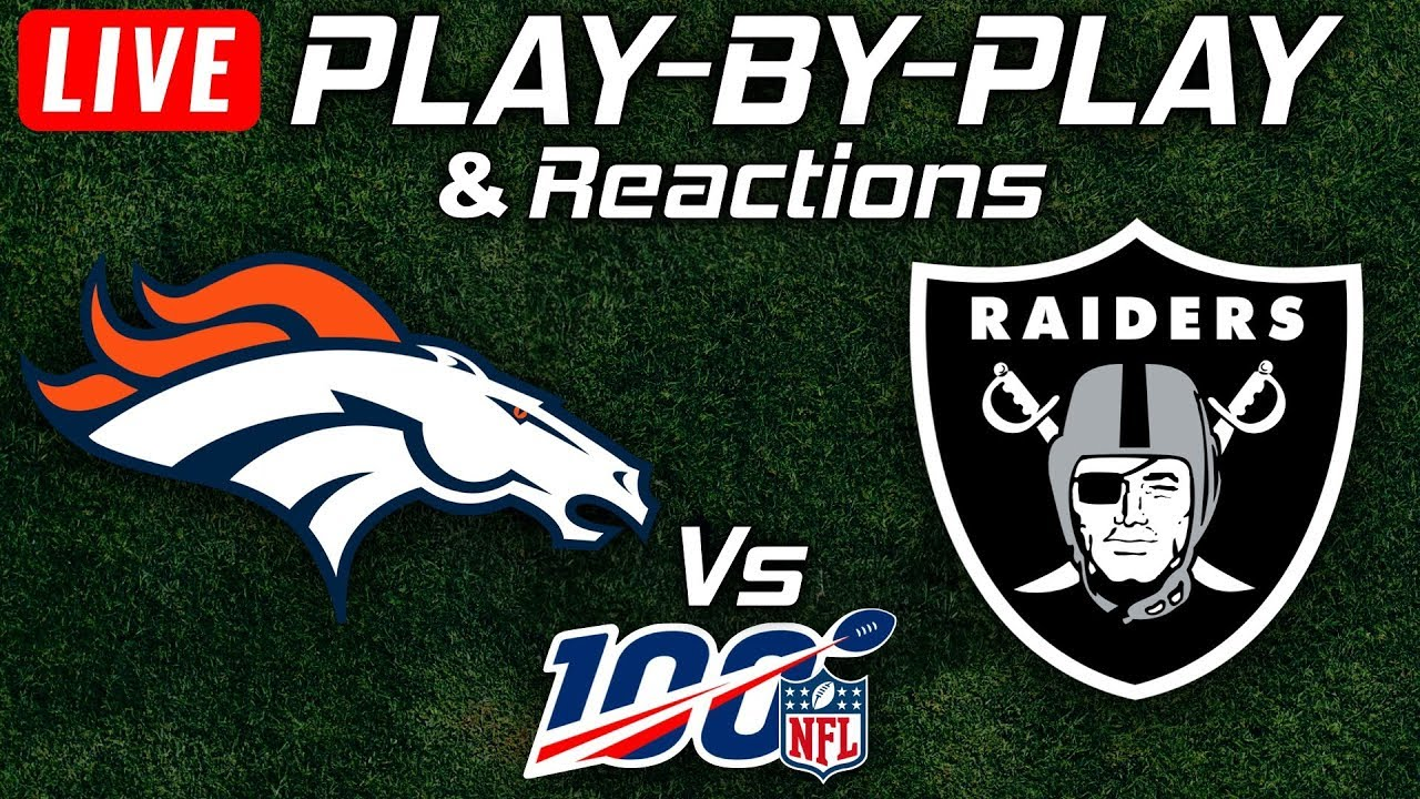 Oakland Raiders vs Denver Broncos: Live score updates, TV ...