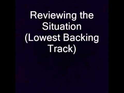 Reviewing the Situation Lowest Backing Track