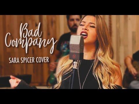 Bad Company - Sara Spicer (Bad Company Cover)