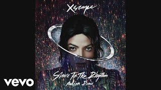 Michael Jackson - Slave to the Rhythm - Audien Remix (Audio)