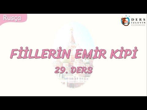 FİİLLERİN EMİR KİPİ 29.DERS (RUSÇA)