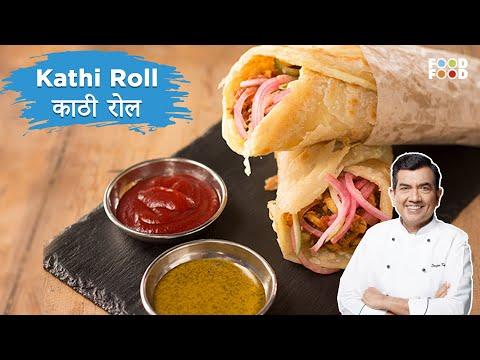 Sanjeev Kapoor Kitchen   Kathi Roll Recipe   Master Chef Sanjeev Kapoor