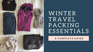 WINTER TRAVEL ESSENTIALS | PACKING LIST