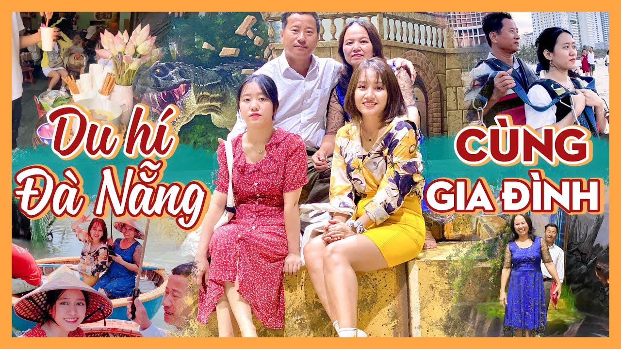 Chuyến du lịch đầu tiên cùng gia đình ở Đà Nẵng, Hội An - Bố mẹ chụp ảnh cho mình | Châu Giang nè!