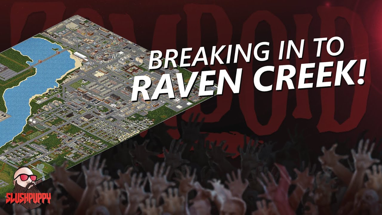 I wasn't prepared for RAVEN CREEK   Project Zomboid