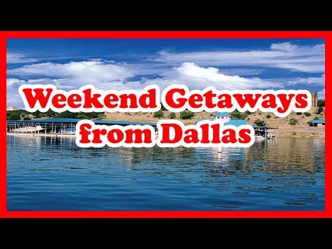 5 Best Weekend Getaways from Dallas, Texas | US State Holida