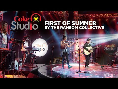 Coke Studio PH: First of Summer by The Ransom Collective
