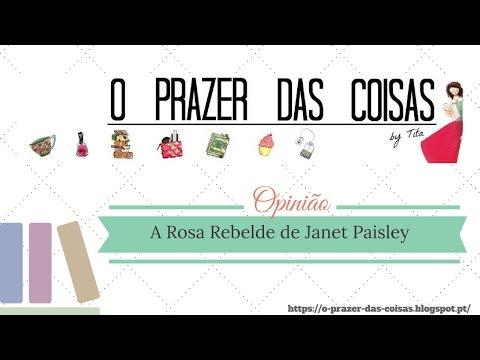 Opinião Literária A Rosa Rebelde de Janet Paisley