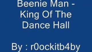 Beenie Man - King Of The Dance Hall