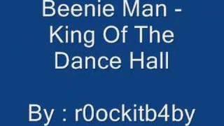 Beenie Man - King Of The Dance Hall