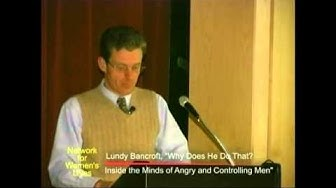 Lundy Bancroft   Inside the Minds of Angry and Controlling Men
