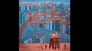 "FRUSTRATION ""DYING CITY"""