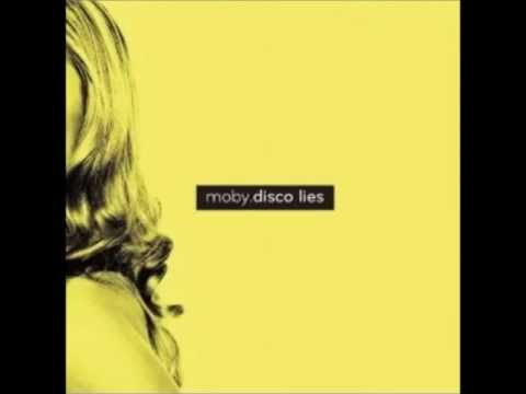 Moby - Disco Lies (The Dusty Kid's Fears Remix)