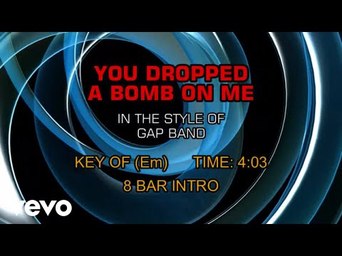 The Gap Band - You Dropped A Bomb On Me (Karaoke)