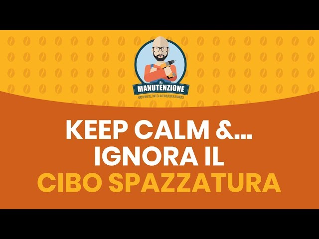 Keep calm & ignora il cibo spazzatura