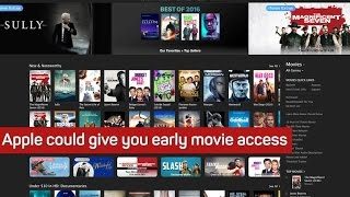 Apple could give you early movie access