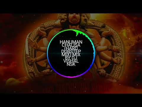 HANUMAN CHALISA (HARD DUBSTEP MIX) BY DJ VISHAL NSK