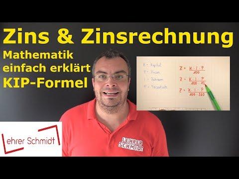 Zins & Zinsrechnung   Mathematik - Ganz Einfach Erklärt - Wirklich Ganz Einfach!   Lehrerschmidt